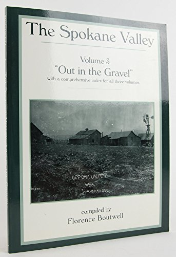 The Spokane Valley Vol III Out in: Florence Boutwell