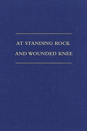 9780870623721: At Standing Rock and Wounded Knee: The Journals and Papers of Father Francis M. Craft, 1888–1890