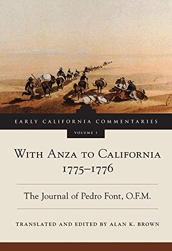 9780870623752: With Anza to California, 1775–1776: The Journal of Pedro Font, O.F.M. (Early California Commentaries Series)