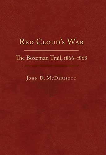 9780870623769: Red Cloud's War 2 Volume Set: The Bozeman Trail, 1866-1868 (Frontier Military)