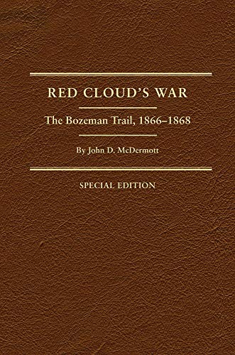 9780870623776: Red Cloud's War: The Bozeman Trail, 1866-1868 (Frontier Military)