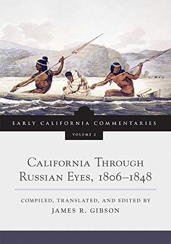 9780870624216: California Through Russian Eyes, 1806-1848