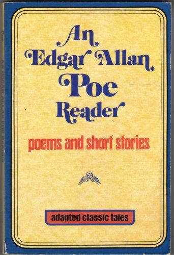 An Edgar Allan Poe Reader: Edgar Allan Poe