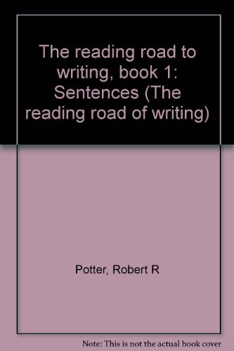 9780870652943: The reading road to writing, book 1: Sentences (The reading road of writing)