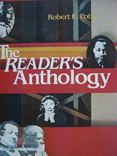 The Reader's Anthology: Robert R Potter