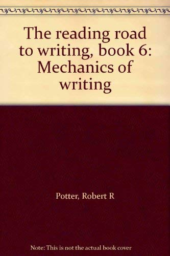 9780870654428: The reading road to writing, book 6: Mechanics of writing