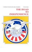 9780870654947: The Road to Independence, Exploration-1783 (Unites States in the Making)