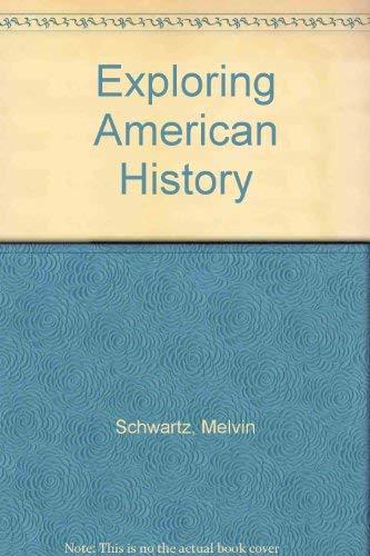 9780870654978: Exploring American History