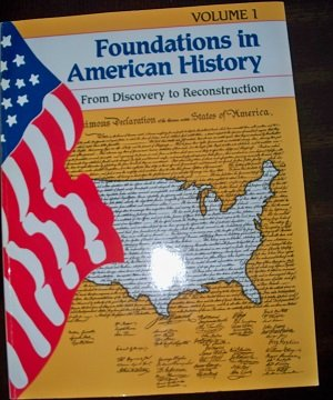 Foundations in American History: From Discovery to Reconstruction: Schwach, Howard J.; Early, ...