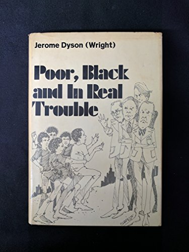 9780870670015: Poor Black and in Real Trouble