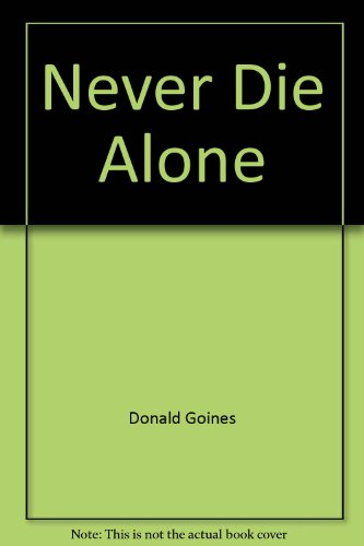 Never Die Alone: Donald Goines