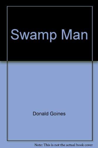 9780870670268: Swamp Man