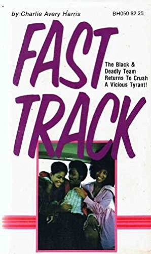 Fast Track: C. A. Harris