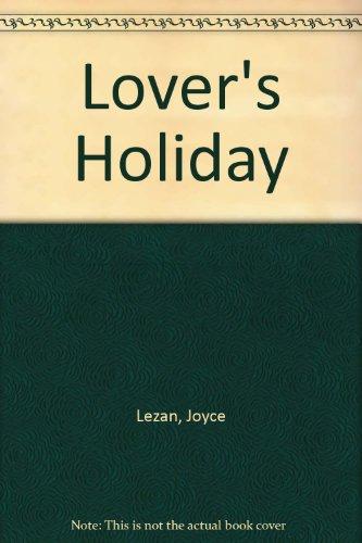 Lover's Holiday: Lezan, Joyce