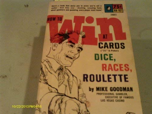 9780870671074: How to Win at Cards , Dice, Races, Roulette