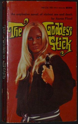 9780870671746: Goddess Stick