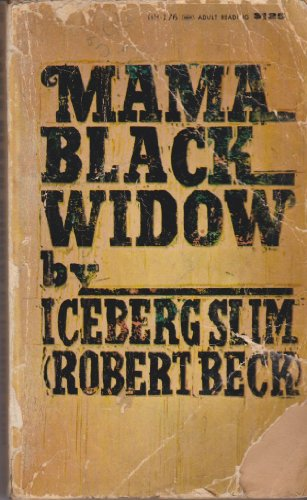 Mama black widow: Iceberg Slim