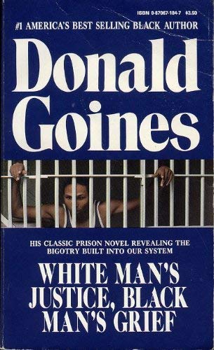 White Man's Justice, Black Man's Grief: Donald Goines