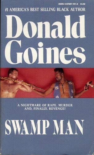 Swamp Man (Holloway House Originals) (087067191X) by Goines, Donald