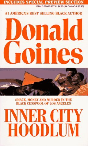 9780870671937: Inner City Hoodlum (Holloway House Originals)