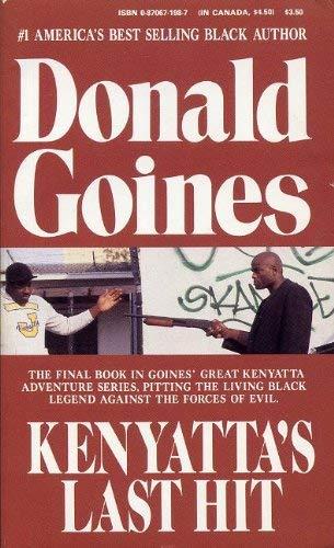 Kenyatta's Last Hit: Goines, Donald