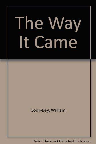 9780870672088: The Way It Came