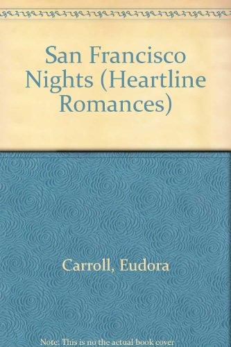 9780870672156: San Francisco Nights (Heartline Romances)