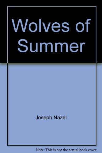 9780870672347: Wolves of Summer