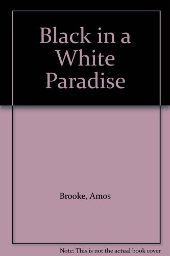 9780870672552: Black in a White Paradise