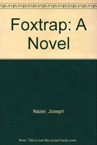 9780870672804: Foxtrap: A Novel