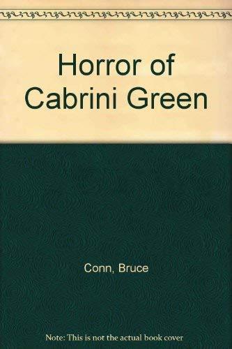Horror of Cabrini Green: Conn, Bruce