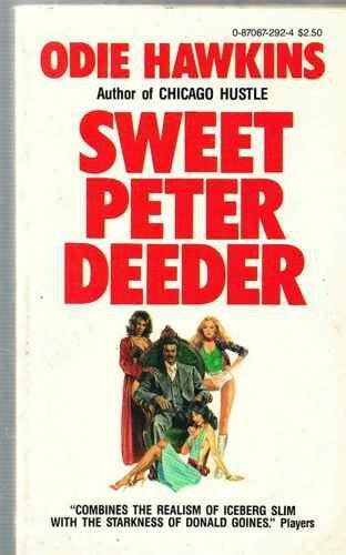 Sweet Peter Deeder: Hawkins, Odie