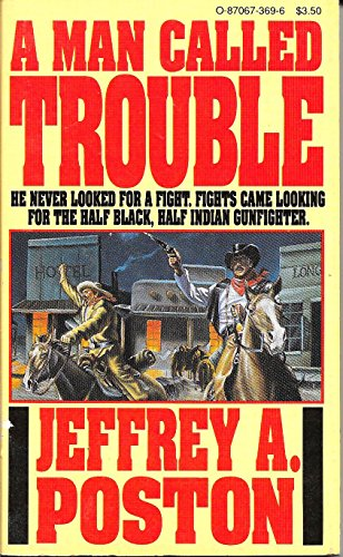 9780870673696: A Man Called Trouble