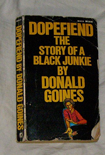 9780870674198: Dopefiend: The Story of a Black Junkie