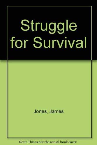9780870674280: Struggle for Survival
