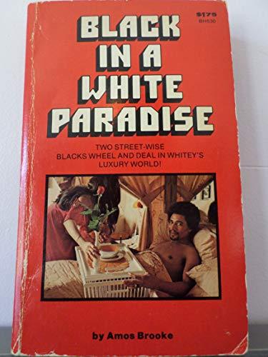 9780870675300: Black in White Paradise