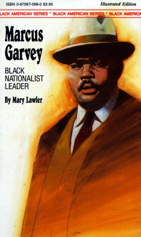 9780870675683: Marcus Garvey: Black Nationalist Leader (Black American Series)