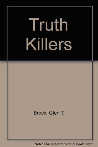 9780870675768: Truth Killers