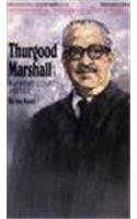 Thurgood Marshall: Supreme Court Justice (Black American): Nazel, Joe; Nazel,