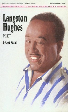 Langston Hughes : Poet: Joseph Nazel