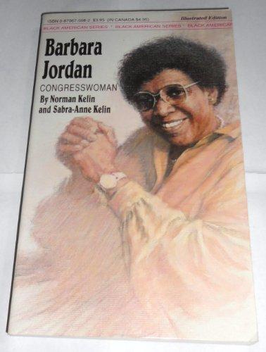 Barbara Jordan: Congresswoman (Melrose Square Black American: Norman Kelin