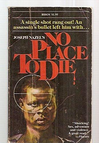 No Place to Die: Nazel, Joseph