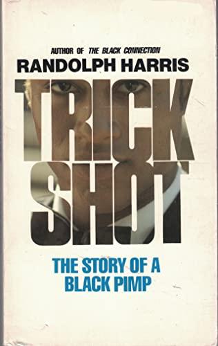 9780870677243: Trickshot