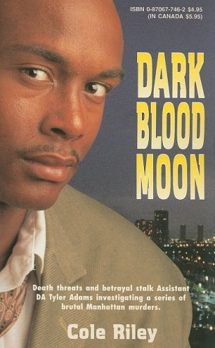 Dark Blood Moon: Murder in New Orleans: Riley, Cole