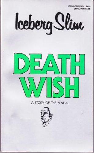 9780870677557: Death Wish