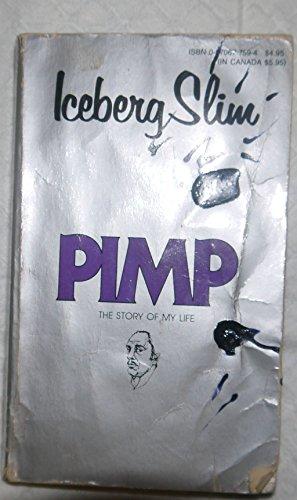Pimp : The Story of My Life: Slim, Iceberg / Beck, Robert