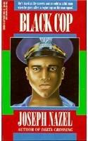 Black Cop : Nazel at the Top: Joseph Nazel