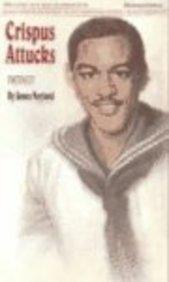 Cripus Attucks (Black American Series): Neyland, James