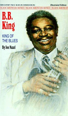 B.B. King: King of the Blues (Black: Nazel, Joseph