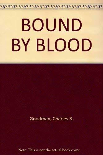 9780870678295: Bound by Blood